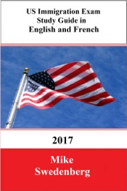 US IMMIGRATION EXAM STUDY GUIDE IN ENGLISH AND FRENCH