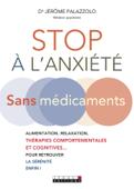 Stop à l'anxiété sans médicament