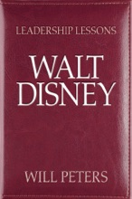 Leadership Lessons: Walt Disney