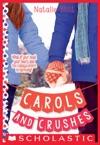 Carols And Crushes A Wish Novel