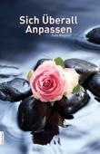 Sich Uberall Anpassen (In German)