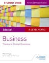 Edexcel A-level Business Student Guide Theme 4 Global Business