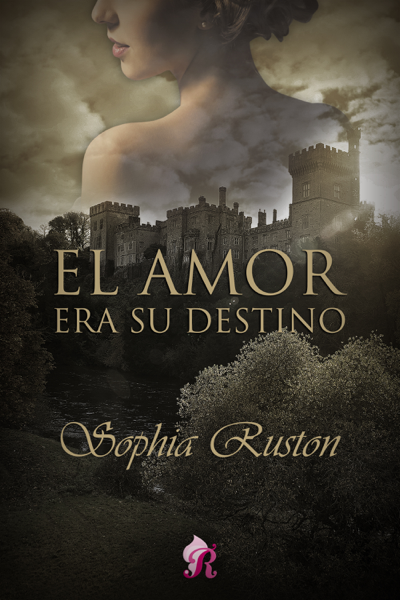 El amor era su destino by Sophia Ruston