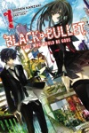 Black Bullet Vol 1 Light Novel