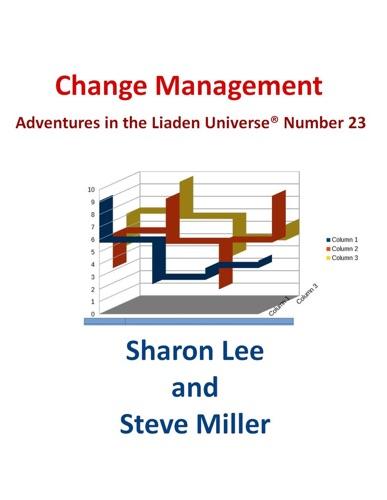 Sharon Lee & Steve Miller - Change Management