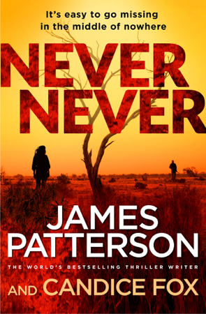 Never Never - James Patterson & Candice Fox