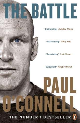 Paul O'Connell - The Battle