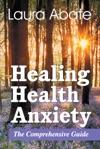 Healing Health Anxiety