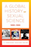 A Global History Of Sexual Science 18801960