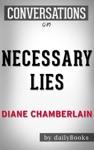 Necessary Lies By Diane Chamberlain  Conversation Starters