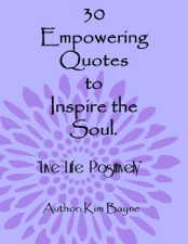 30 Empowering Quotes To Inspire The Soul By Kim Bayne On Apple