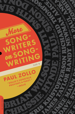 More Songwriters on Songwriting - Paul Zollo book