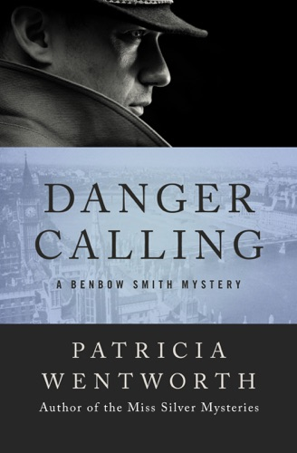 Patricia Wentworth - Danger Calling
