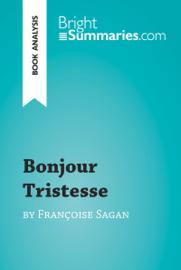 Bonjour Tristesse by Françoise Sagan (Book Analysis)