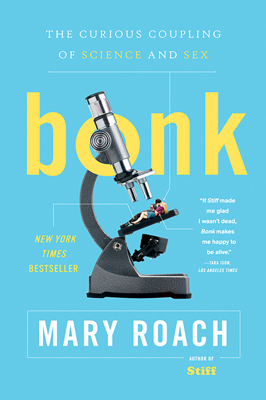 Bonk: The Curious Coupling of Science and Sex - Mary Roach book