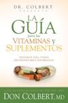 La Gua Para Las Vitaminas Y Suplementos