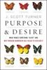 Purpose And Desire