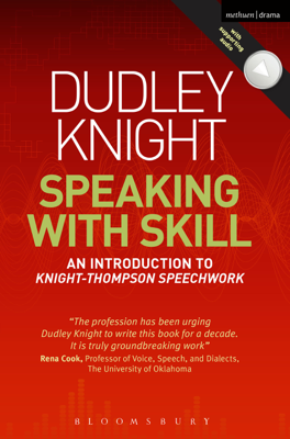 Speaking With Skill - Dudley Knight book