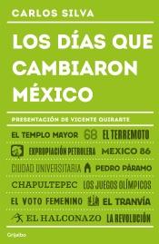 Download and Read Online Los días que cambiaron México
