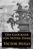 Victor Hugo - Der Glöckner von Notre-Dame Grafik