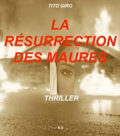LA RÉSURRECTION DES MAURES