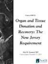 Organ And Tissue Donation And Recovery The New Jersey Requirement