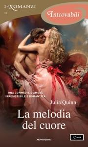 La melodia del cuore (I Romanzi Introvabili) da Julia Quinn Copertina del libro