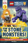 DK Readers L1: LEGO NEXO KNIGHTS Stop the Stone Monsters!