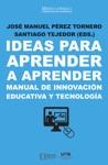 Ideas Para Aprender A Aprender Manual De Innovacin Educativa Y Tecnologa
