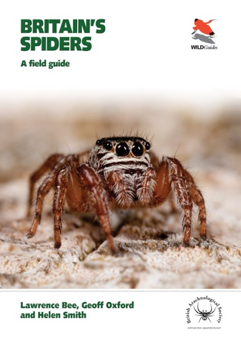 Lawrence Bee, Geoff Oxford & Helen Smith - Britain's Spiders