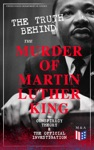 The Truth Behind The Murder Of Martin Luther King  Conspiracy Theory  The Official Investigation