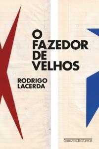 O Fazedor de Velhos Book Cover