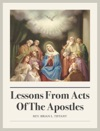 Lessons From Acts Of The Apostles