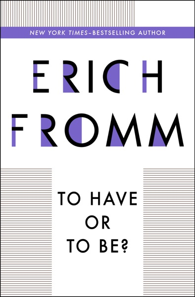 To Have or To Be? - Erich Fromm book cover