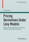 Pricing Derivatives Under Lvy Models