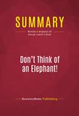 Summary: Don't Think of an Elephant!