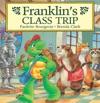 Franklins Class Trip