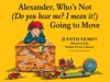 Alexander Whos Not Do You Hear Me I Mean It Going To Move