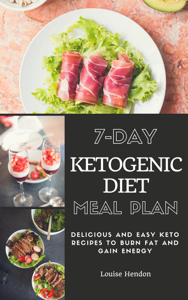7-Day Ketogenic Diet Meal Plan Book Review