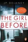 The Girl Before - Sie War Wie Du Und Jetzt Ist Sie Tot