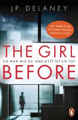 The Girl Before - Sie war wie du. Und jetzt ist sie tot. pdf Download