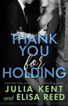 Thank You For Holding