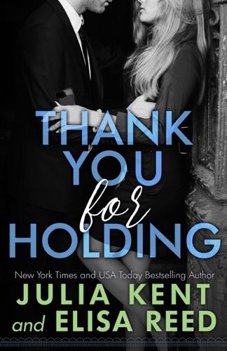 Julia Kent & Elisa Reed - Thank You For Holding