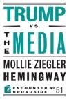 Trump Vs The Media