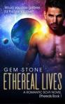 Ethereal Lives A Romantic Sci-fi Novel