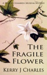 The Fragile Flower