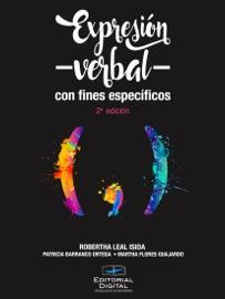 Expresión verbal con fines específicos - Robertha Leal Isida, Patricia Barranco Ortega & Martha Flores Guajardo