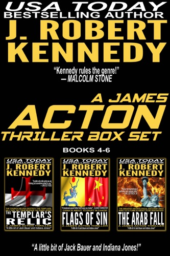 J. Robert Kennedy - The James Acton Thrillers Series: Books 4-6