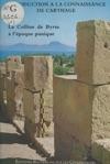 La Colline De Byrsa  Lpoque Punique  Introduction  La Connaissance De Carthage
