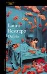 Delirio Premio Alfaguara De Novela 2004